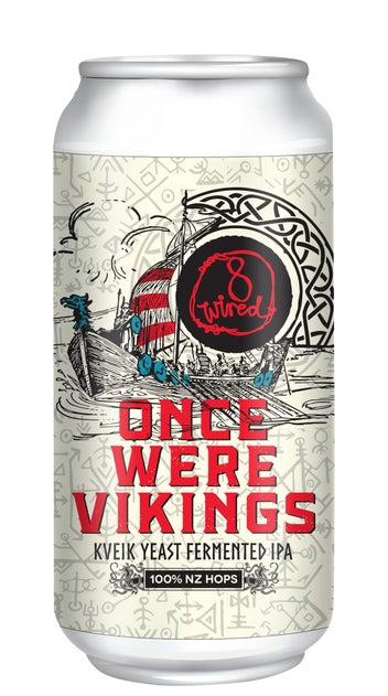 8 Wired Once Were Vikings Hazy Kveik IPA 440ml can