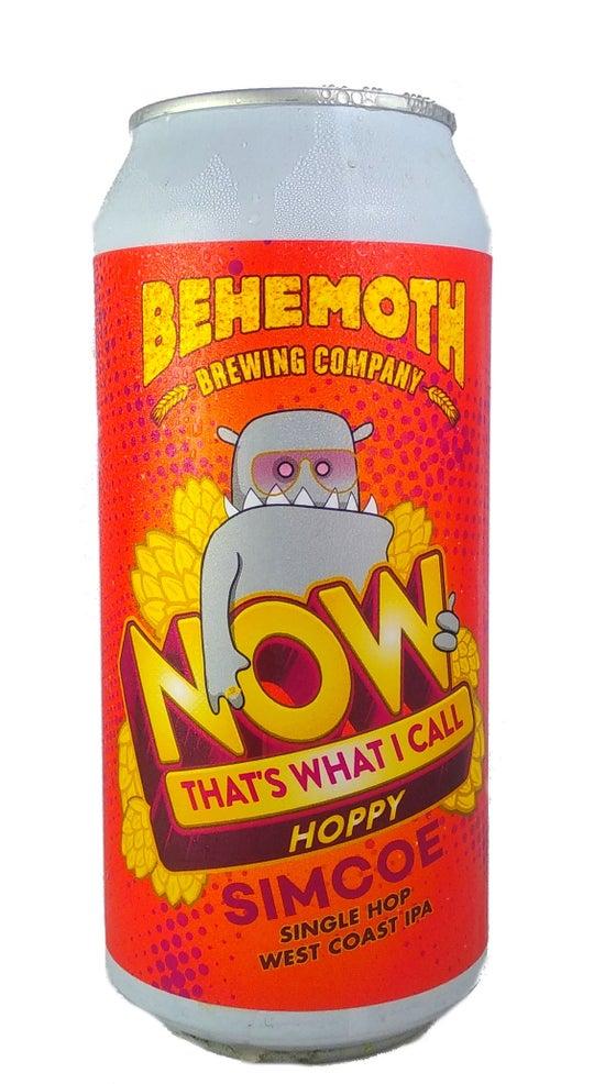 Behemoth Now Thats What I Call Hoppy Simcoe